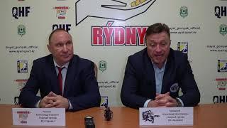 ОЧРК 2019/2020 Пресс-конференция HК «Gornák» - HК «Qulager» Матч № 313, 318