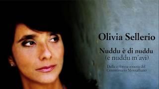 Olivia Sellerio - Nuddu è di nuddu (e nuddu m'avi) - Il Commissario Montalbano - Testo e traduzione