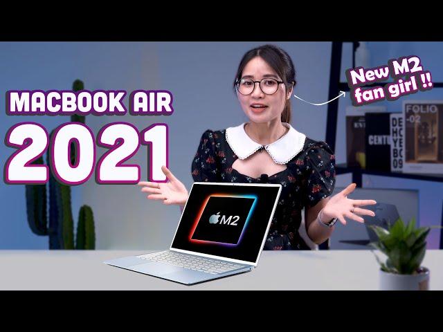 MacBook Air M2 (2021): Ngày ra mắt, Thiết kế, Giá bán, Bộ xử lý