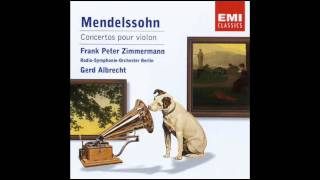 Frank Peter Zimmermann Mendelssohn Violin Concerto in E minor, Op. 64