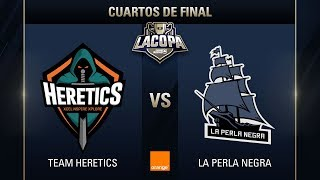 TEAM HERETICS VS LA PERLA NEGRA - LA COPA DE CLASH ROYALE -  #COPACLASHCUARTOS