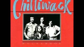 Chilliwack - If You Want My Love