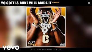 Yo Gotti, Mike WiLL Made-It - Change (Audio)
