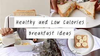 Healthy And Low Calories Breakfast Ideas
