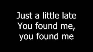 The Fray   You Found Me Lyrics