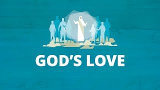 God Loves His Children | Now You Know