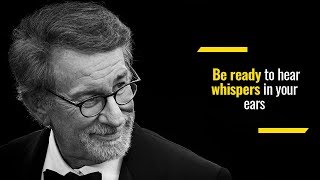 How to listen for your dreams | Steven Spielberg