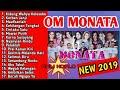 TERBARU NEW 2019 OM MONATA GOYANG DONG