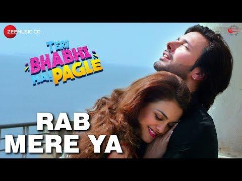 Rab Mere Ya | Teri Bhabhi Hai Pagle | Rajniesh Dug