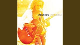 Lucky kid, Sheryl Crow