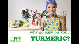 Why Go Easy On Turmeric?