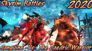 Sanguine -Vs- The Daedric Warrior - Skyrim Battles - Legendary Settings -