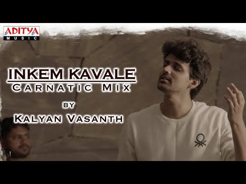 Inkem Inkem Inkem Kavale Carnatic Mix Cover Song By Kalyan Vasanth Geetha Govindam Songs