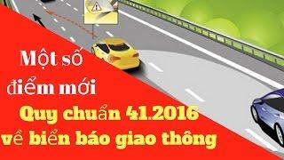 Quy định mới về Biển báo giao thông theo Quy chuẩn 41.2016/Phổ biến pháp luật