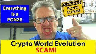 Crypto World Evolution Review 2018 (Scam?) - Is CWE a Ponzi?