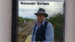 Boxcar Brian - Yonder Comes A Sucker
