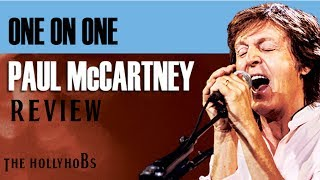 Paul McCartney: One on One - Concert Review