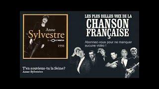 Anne Sylvestre - T'en souviens-tu la Seine?
