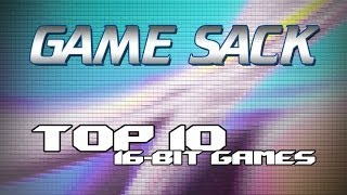 Game Sack - Top 10 16-Bit Games