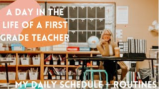 DETAILED DAY IN THE LIFE OF A FIRST GRADE TEACHER | my schedule + daily routines