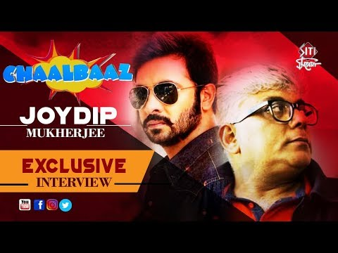 Joydip Mukherjee | Chalbaaz | Exclusive Interview