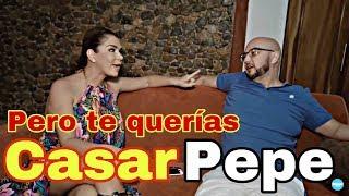 Pero te querías casar Pepe / Elisa Beristain / Pepe Garza