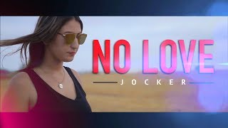 Jocker   No Love | Remix: SCH   Fusil (Prod. Zennouhi)