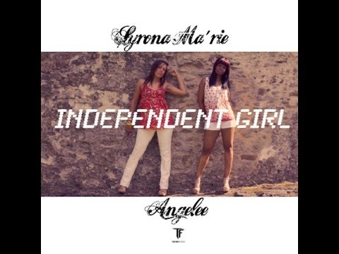 SYRONA MA'RIE & ANGELEE - INDEPENDENT GIRL (OFFICIAL VIDEO)2013