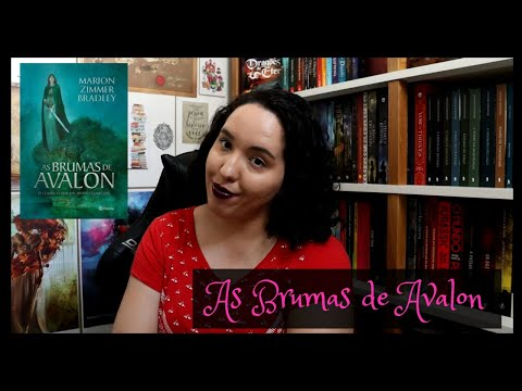As Brumas de Avalon, Marion Zimmer Bradley | Projeto Excalibur | Raíssa Baldoni