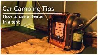 Car Camping Tips   How to use a heater in your tent
