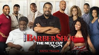 Barbershop The Next Cut  Official Trailer 1 HD