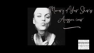 Memory Of Your Shores (Anggun cover)