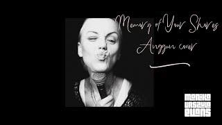 Memory Of Your Shores (Anggun cover)