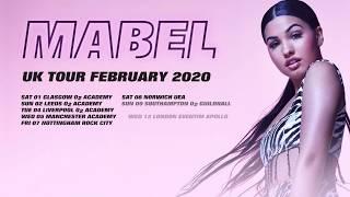 Mabel UK Tour February 2020