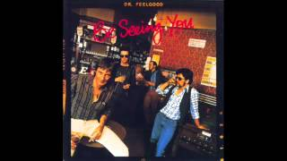 Dr. Feelgood - I Thought I Had It Made