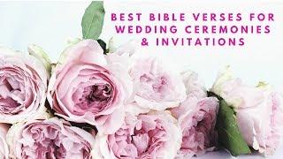 Best Bible Verses For Wedding Ceremonies & Wedding Invitations