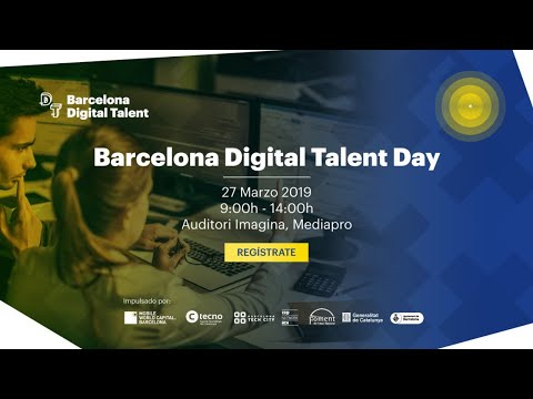 mp4 Barcelona Digital Talent Day, download Barcelona Digital Talent Day video klip Barcelona Digital Talent Day