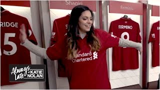 Liverpool fan Katie Nolan's emotional pilgrimage to Anfield | Always Late with Katie Nolan