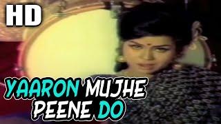 Yaaron Mujhe Peene Do | Asha Bhosle | Dhamkee 1973