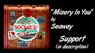 Seaway - Misery In You Lyrics