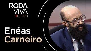 Entrevista com Eneas Carneiro