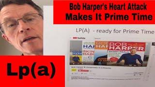 Bob Harper's Lp(a) problem - It's PrimeTime now - ready or not