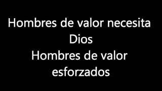 Hombres de Valor- Lourdes Toledo (Letra)