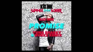 Kid Ink - Promise Ft. Fetty Wap (BVNKZ & YUNG SHARKY Remix)