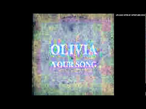 Olivia - Your Song (Hot Tracks Mix)