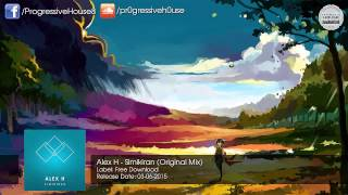 Alex H - Simikiran (Original Mix) [Free Download]