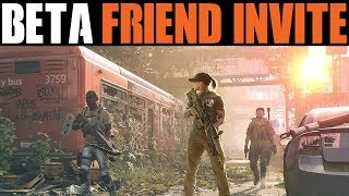 The Division 2 - HOW TO GIVE FRIENDS BETA CODES | INVITE YOUR FRIENDS FOR FREE