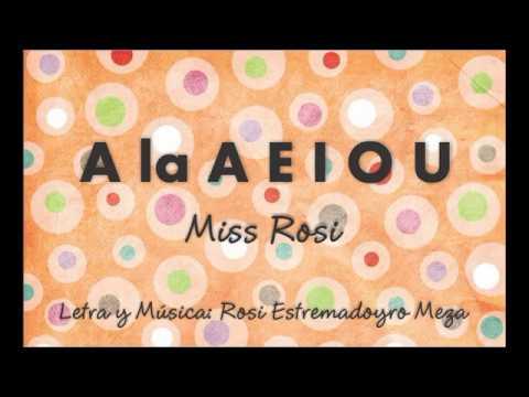 A La A E I O U Miss Rosi