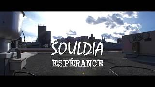Souldia   Espérance [Vidéoclip Officiel]