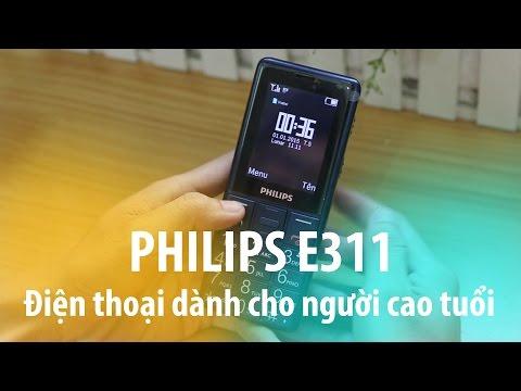 Philips E311: Điện thoại dành cho người cao tuổi